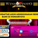 Cara Mudah Mendaftar Akun Menggunakan Rekening Bank Di Winsortoto