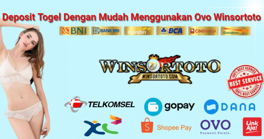 Deposit Togel Dengan Mudah Menggunakan Ovo Winsortoto