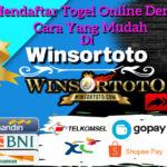 Mendaftar Togel Online Dengan Cara Yang Mudah di Winsortoto